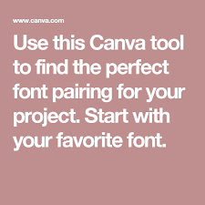 canva font pairing use this canva tool to find the perfect font pairing for your