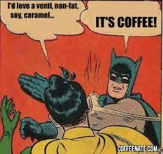 Friday Coffee Meme - original images coffeenate com
