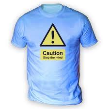 Surf Shirt Meme - caution step the mind mens t shirt x13 colours gift funny puzzle