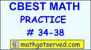 cbest math practice test 34 to 39 solutions exam pass website