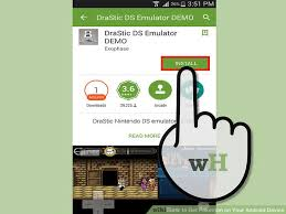 drastic ds emulator apk free for android how to get on your android device with pictures