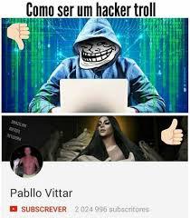 Brazilian Memes - dopl3r com memes como ser um hacker troll brazilian memes
