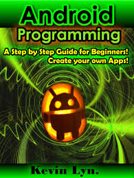 buy android programming a step by step guide for beginners