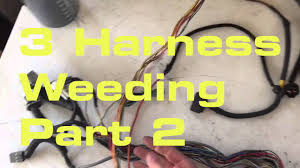 3 weeding 2 2 wiring harness series youtube