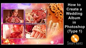 How To Make A Wedding Album How To Make Photo Album In Adobe Photoshop Cc Smart Aantz