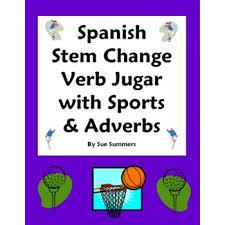 stem change verb jugar sports u0026 adverbs 10 sentences worksheet