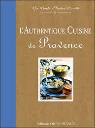 recette de cuisine provencale robert monetti dédicacera l authentique cuisine de provence noël