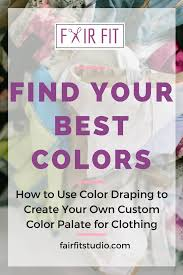 Choosing The Right Hair Color Find Your Best Colors How To Use Color Draping To Create A Custom