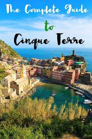 Map Of Cinque Terre 78 Best Cinque Terre Holiday Images On Pinterest Travel
