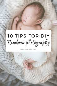 newborn photographers diy newborn photography diary