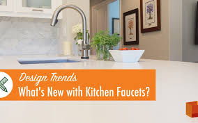 kitchen faucet trends design trends what s new with kitchen faucet kitchen bath crate