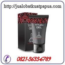 jual cream titan gel asli di papua obat kuat papua