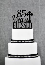 85 years blessed cake topper classy 85th birthday cake topper