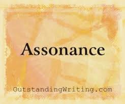 assonance assonance repeats vowel sounds to create a rhythm or