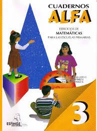 libros para leer de cuarto grado cuadernos alfa matemáticas 3 grado ejercicios y libros