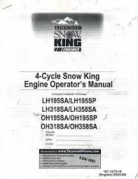 tecumseh 4 cycle snow king engine operator u0027s manual u2022 19 95