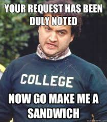 Make Me A Sandwich Meme - noted memes image memes at relatably com