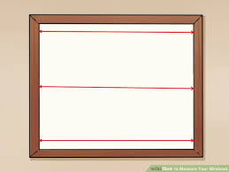 window measurements how to measure your windows 11 steps with pictures wikihow