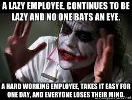 Lazy Worker Meme - joker mind loss a lazy employee continues to be lazy and no one
