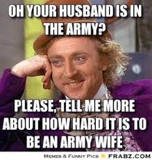 Army Wife Meme - military wife memes image memes at relatably com