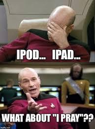 Ipad Meme - religion not an app imgflip