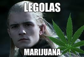 Legolas Memes - marijuana legolas quickmeme