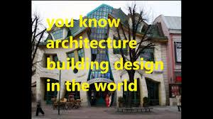 best house designs in the world best architecture building design in the world sadda duniya