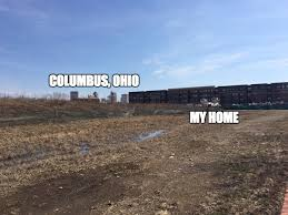 Ohio Meme - columbus oh 15th largest city in the usa imgflip