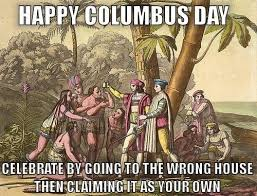Columbus Day Meme - columbus day meme 2014 1