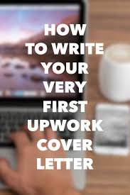 how to write your very first upwork cover letter finding tom