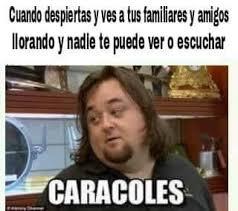 Chumlee Meme - caracoles meme by kevinyio memedroid