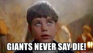 Mikey Meme - giants never say die goonies mikey meme generator