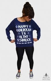 happy hanukkah sweater hanukkah sweater happy hanukkah ya filthy womens