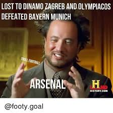 Footy Memes - lost to dinamo zagreb and olympiacos defeated bayern munich troll