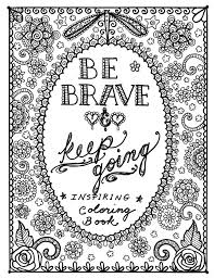 be brave coloring book inspirational sayings art to color artful