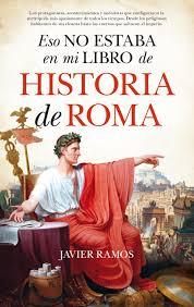 mis libros historias de la historia eso no estaba en mi libro de historia de roma editorial almuzara