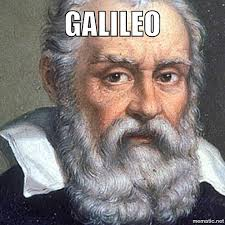 Galileo Meme - galileo meme 28 images galileo galilei meme pictures to pin on