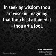 Seeking About Lord Chesterfield Wisdom Quotes Quotehd