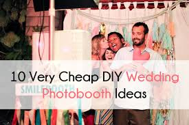 diy wedding photo booth diy budget bestbride101