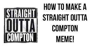 How To Make Meme Text - how to make a straight outta compton text meme youtube