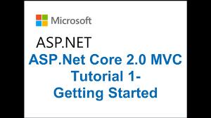 tutorial asp net core 2 0 asp net core 2 0 mvc tutorial 1 getting started youtube