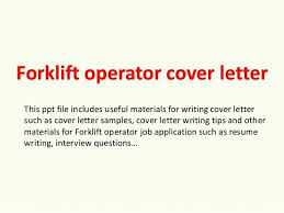 sample forklift resume forklift driver cover letter free sample