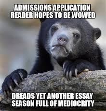 Essay Memes - college essay be original smart college visit