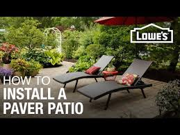 How To Build A Stone Patio by How To Design And Install A Paver Patio Youtube