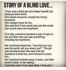 Blind Story Story Of Ablind Love There Was A Blind Who Hated Herself Just