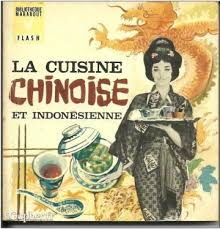 livre cuisine chinoise livre la cuisine chinoise et indonésienne igopher fr