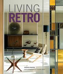living retro andrew weaving 9781849757577 amazon com books