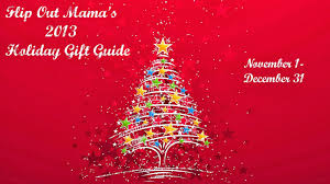 flip out mama holiday gift guide great gifts from just think