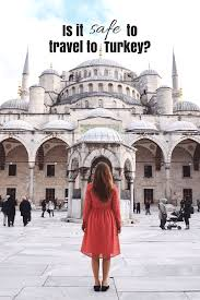 is it safe to travel to turkey images Is it safe to travel to turkey girl vs globe png