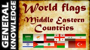 Flags Countries World Flags Middle Eastern Countries Youtube